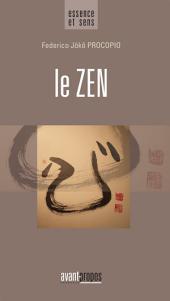 Le Zen: Un essai pour trouver le bonheur à travers le bouddhisme
