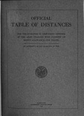 Official Table of Distances for the Guidance of Disbursing Officers of the Army Charged with Payment of Money Allowances for Travel
