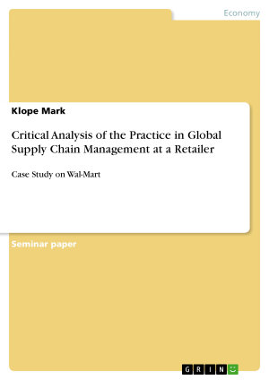 Critical Analysis of the Practice in Global Supply Chain Management at a Retailer PDF
