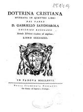 Dottrina cristiana spiegata in quattro libri