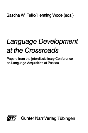 Language Development at the Crossroads PDF