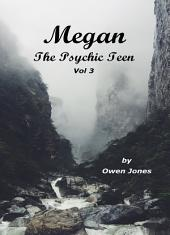 Megan the Psychic Teenager 3