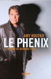 Le phénix: Le retour de Bernard Tapie