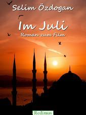 Im Juli: Roman zum Film