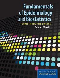 Fundamentals of Epidemiology and Biostatistics PDF