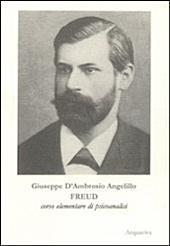 Freud: corso elementare di psicoanalisi