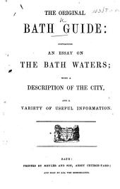 The Original Bath Guide considerably enlarged and improved, etc
