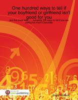 One Hundred Ways to Tell If        Your Boyfriend or Girlfriend Isn t Good for You and Five More Lists  Including 100 Ways to Tell If You Are Eating Too Much Chocolate PDF