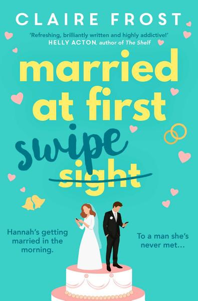 Download Married at First Swipe Book