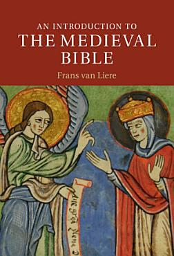 An Introduction to the Medieval Bible PDF