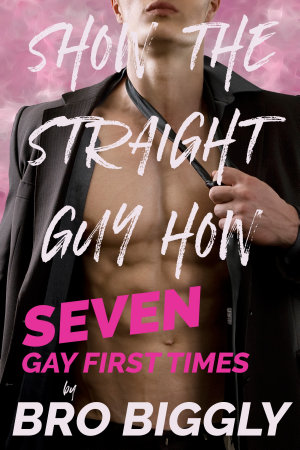 Show the Straight Guy How