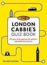 The London Cabbie s Quiz Book PDF