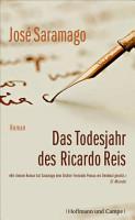 Das Todesjahr des Ricardo Reis PDF