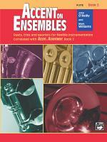 Accent on Ensembles: Flute, Book 2