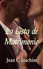 La Lista de Matrimonio (Las Noches de Nueva York, #1)