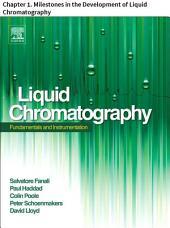 Liquid Chromatography: Chapter 1. Milestones in the Development of Liquid Chromatography