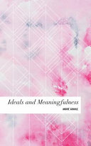 IDEALS and MEANINGFULNESS