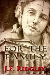 For the Family: companion short story to Threatened Loyalties