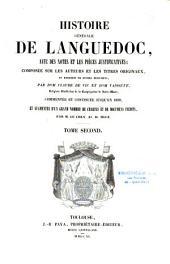 Histoire générale de Languedoc: avec des notes et les pièces justificatives, composée, Volume2