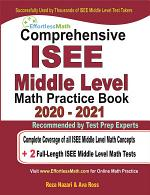 Comprehensive ISEE Middle Level Math Practice Book 2020 - 2021