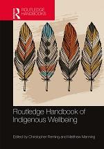 Routledge Handbook of Indigenous Wellbeing