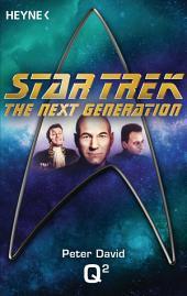 Star Trek - The Next Generation: Q2: Roman