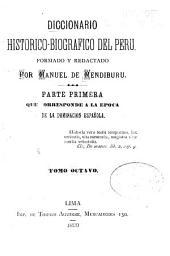 Diccionario historico-biografico del Peru: Volumen 8