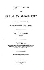 Reports of Cases at Law and in Chancery Argued and Determined in the Supreme Court of Illinois: Volume 84