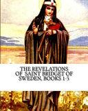 Download The Revelations of Saint Bridget of Sweden Book