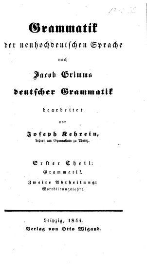 Grammatik der neuhochdeutschen Sprache nach J  Grimmes deutscher Grammatik bearbeitet von J  K  PDF