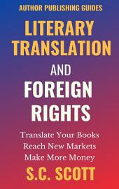 Found in Translation : How to Translate, Market and Sell Your Books in Foreign Languages: Authorship Writing Guides
