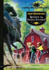 Beware the Headless Horseman!: Book 11