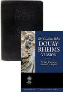 The Holy Bible Douay Rheims Version