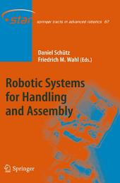 Robotic Systems for Handling and Assembly