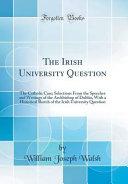 The Irish University Question