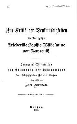 Zur kritik der Denkw  rdgikeiten der markgr  fin Friederike Sophie Wilhelmine von Bayreuth PDF