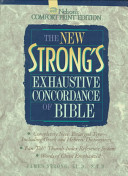 New Strong S Exhaustive Concordance Of The Bible