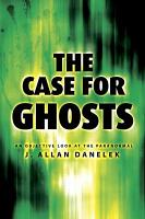 The Case for Ghosts PDF