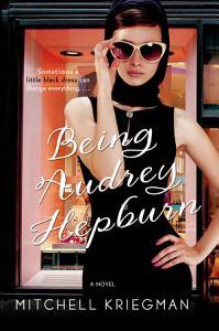 Being Audrey Hepburn Book