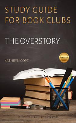 Study Guide for Book Clubs  The Overstory