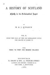A History of Scotland, Chiefly in Its Ecclesiastical Aspect: Volume 2