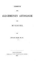 Lehrbuch der allgemeinen Aetiologie und Hygieine PDF