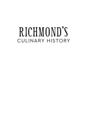 Richmond s Culinary History  Seeds of Change