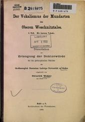 Der Vokalismus der Mundarten des Oberen Weschnitztales. I. Teil. Die kurzen Vokale: Band 1