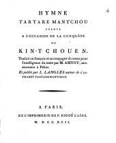 Hymne Tartare-Mantchou: Chanté à l'occasion de la conquête du kin-tchouen