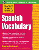 Practice Makes Perfect  Spanish Vocabulary Book