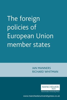 The Foreign Policies of European Union Member States PDF
