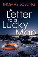 A Letter to a Lucky Man PDF