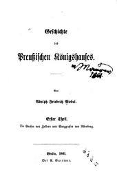 Geschichte des preussischen Königshauses: Band 1