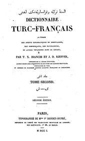 Dictionnaire turc-français: a l'usage des agents diplomatiques et consulaires, des commerçants, des navigateurs, et autres voyageurs dans le Levant. Š - y, Volume2